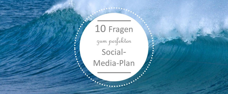 10-Fragen-Social-Media-Plan3